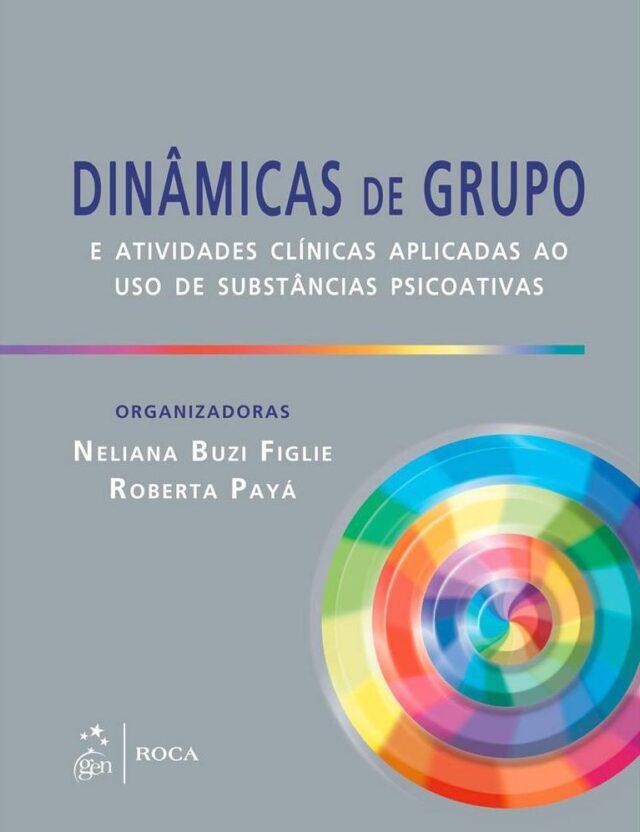 Dinâmicas De Grupo Uniad Unidade De Pesquisa Em álcool E