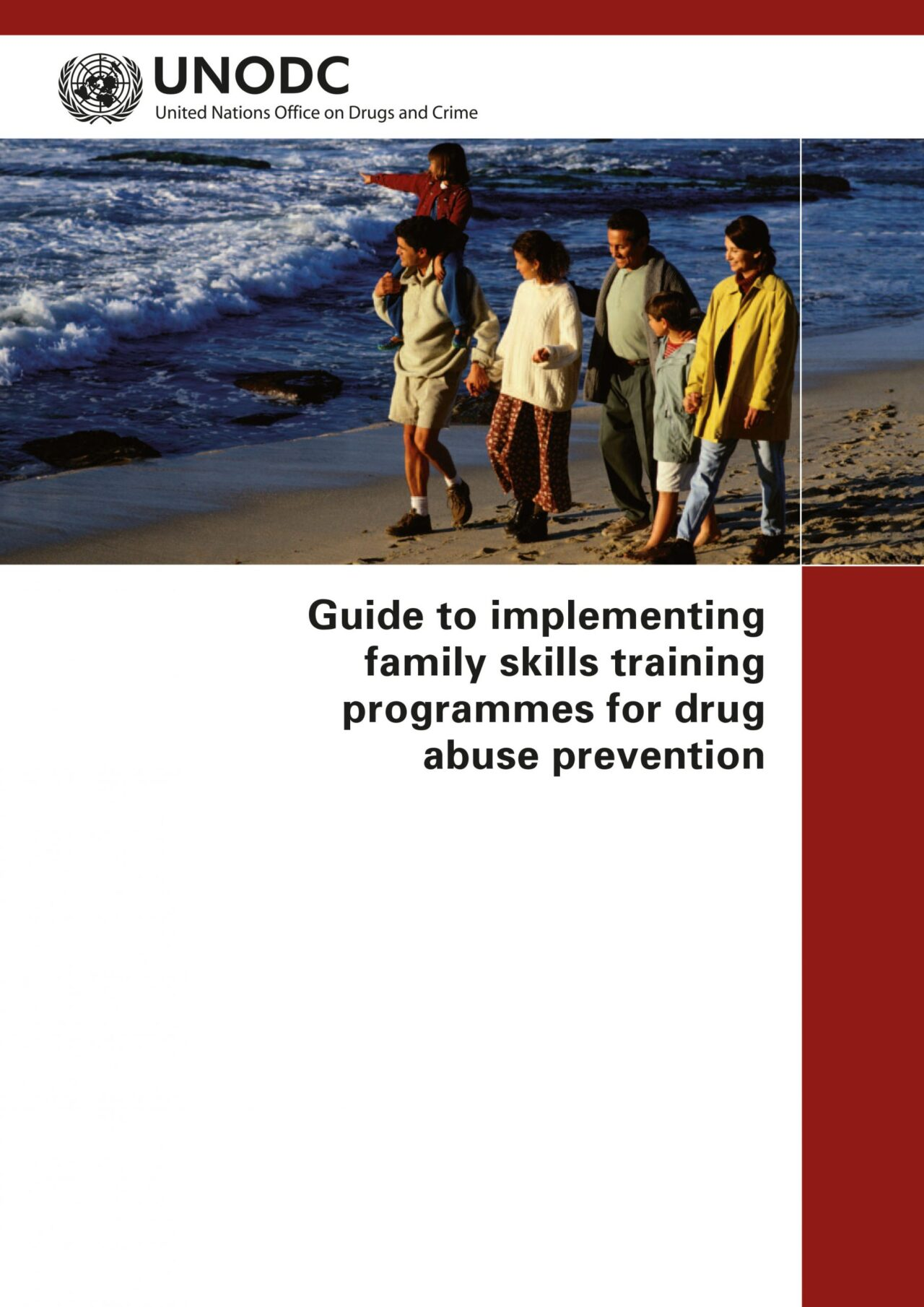 Guide to implementing family skills training programmes for drug