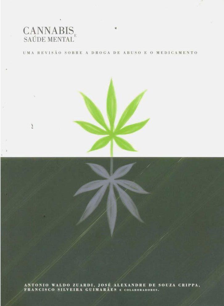 Livro-Cannabis-e-Saude-Mental-Uma-Revisao-Sobre-a-Droga-de-Abuso-e-o-Medicamento-Antonio-Waldo-Zuardi-4191364