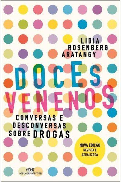 doces-venenos-conversas-e-desconversas-sobre-drogas-lidia-rosenberg-aratangy-8506078997_600x600-PU6e4e091b_1