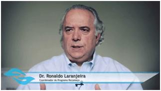Dr. Ronaldo Laranjeira é o coordenador do Programa Recomeço