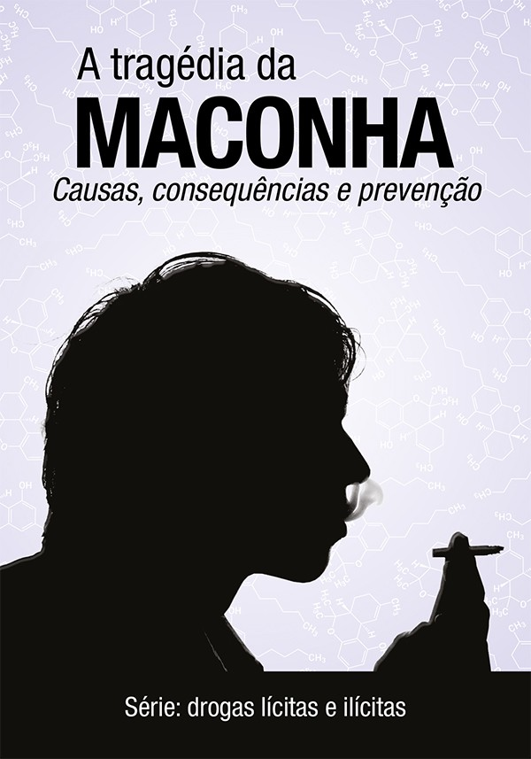 A-Tragédia-da-Maconha-causas-consequências-e-prevenção-Capa