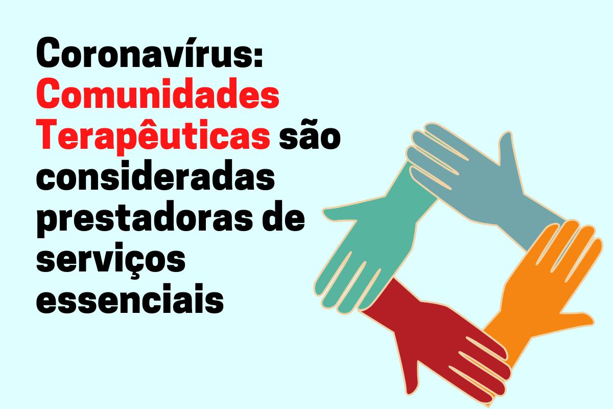 Coronavírus_ Comunidades Terapêuticas são consideradas prestadoras de serviços essenciais