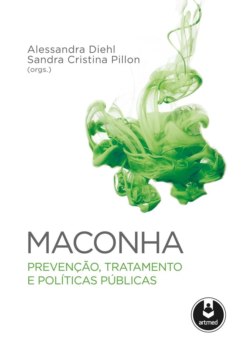 1007440_maconha-prevencao-tratam-e-politicas-publicas9786581335229_z1_637346602849528882